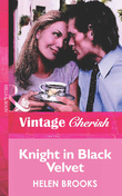 Knight in Black Velvet (Mills & Boon Vintage Cherish)
