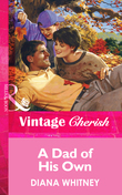A Dad Of His Own (Mills & Boon Vintage Cherish)