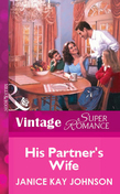His Partner's Wife (Mills & Boon Vintage Superromance)