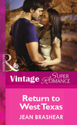 Return to West Texas (Mills & Boon Vintage Superromance)