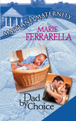Dad By Choice (Mills & Boon M&B)