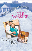 Prescription: Baby (Mills & Boon M&B)