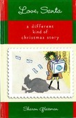 Love Santa: A Different Kind of Christmas Story