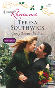 Crazy About The Boss (Mills & Boon Silhouette)