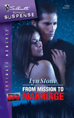 From Mission To Marriage (Mills & Boon Silhouette)