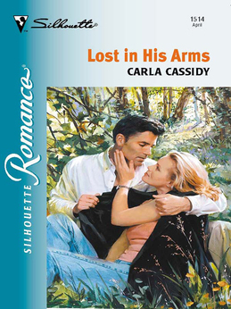 Lost In His Arms (Mills & Boon Silhouette)