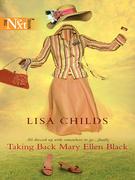 Taking Back Mary Ellen Black (Mills & Boon Silhouette)
