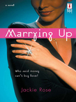 Marrying Up (Mills & Boon Silhouette)