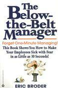 The Below-the-Belt Manager