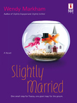 Slightly Married (Mills & Boon Silhouette)