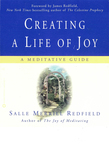 Creating a Life of Joy: A Meditative Guide