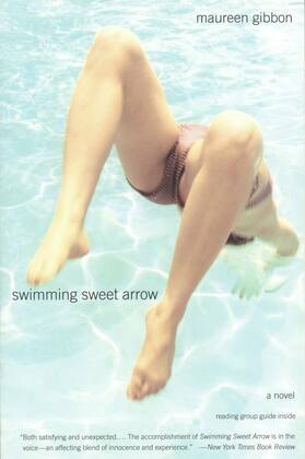 Swimming Sweet Arrow: A Novel