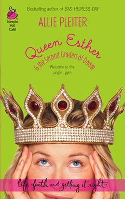 Queen Esther & the Second Graders of Doom (Mills & Boon Silhouette)