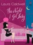 The Night I Got Lucky (Mills & Boon Silhouette)