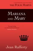 Mariana and Mary