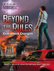 Beyond the Rules (Mills & Boon Silhouette)