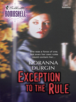 Exception to the Rule (Mills & Boon Silhouette)