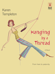 Hanging by a Thread (Mills & Boon Silhouette)