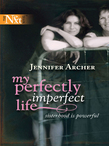 My Perfectly Imperfect Life (Mills & Boon Silhouette)