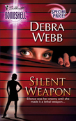 Silent Weapon (Mills & Boon Silhouette)