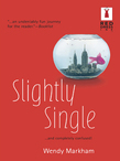 Slightly Single (Mills & Boon Silhouette)