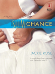 Slim Chance (Mills & Boon Silhouette)