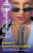 Stella, Get Your Gun (Mills & Boon Silhouette)