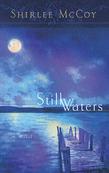 Still Waters (Mills & Boon Silhouette)