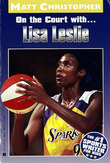 Lisa Leslie: On the Court With...