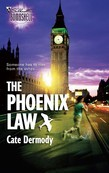 The Phoenix Law (Mills & Boon Silhouette)