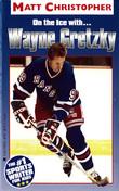 Wayne Gretzky: On the Ice With...