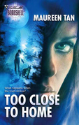 Too Close To Home (Mills & Boon Silhouette)