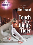 Touch Of The White Tiger (Mills & Boon Silhouette)