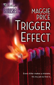 Trigger Effect (Mills & Boon Silhouette)