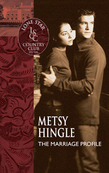 The Marriage Profile (Mills & Boon Silhouette)