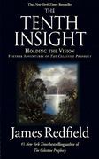The Tenth Insight: Holding the Vision