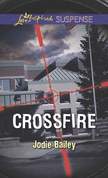 Crossfire (Mills & Boon Love Inspired Suspense)