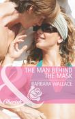 The Man Behind the Mask (Mills & Boon Cherish)