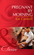 Pregnant by Morning (Mills & Boon Desire)