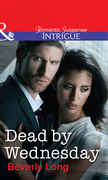 Dead by Wednesday (Mills & Boon Intrigue)