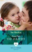 From Duty to Daddy (Mills & Boon Medical)