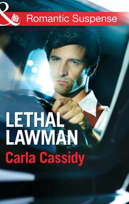 Lethal Lawman (Mills & Boon Romantic Suspense) (Men of Wolf Creek, Book 2)