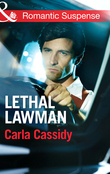 Lethal Lawman (Mills & Boon Romantic Suspense) (Men of Wolf Creek, Book 2)