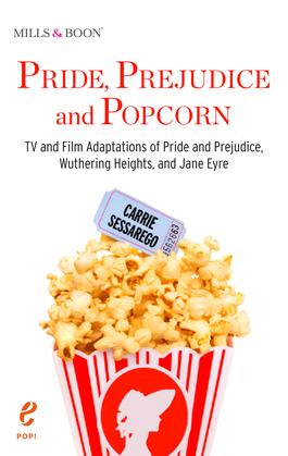 Pride, Prejudice and Popcorn (Pop!, Book 1)
