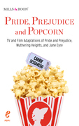 Pride, Prejudice and Popcorn (Pop!, Book 1)
