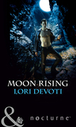 Moon Rising (Mills & Boon Nocturne)