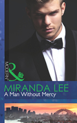 A Man Without Mercy (Mills & Boon Modern)