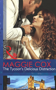 The Tycoon's Delicious Distraction (Mills & Boon Modern)