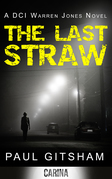 The Last Straw (DCI Warren Jones, Book 1)