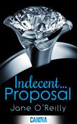 Indecent...Proposal